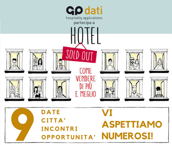 Le date GP di HOTEL SOLD OUT